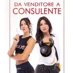 """""""Da venditore a consulente"""", intervista all'autrice Chiara Valentini: la vita, il lavoro, la passione per lo sport"""